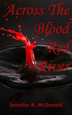 Across the red blood river